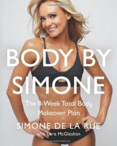 Body By Simone: The 8-Week Total Body Makeover Plan | 0