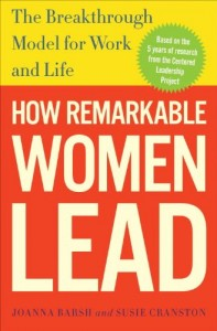 How Remarkable Women Lead: The Breakthrough Model for Work and Life | 0