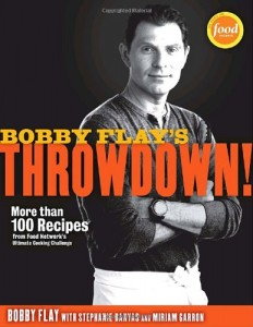 Bobby Flay's Throwdown!: More Than 100 Recipes from Food Network's Ultimate Cooking Challenge | 0