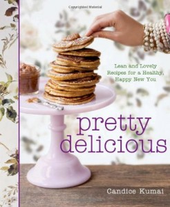Pretty Delicious: Lean and Lovely Recipes for a Healthy, Happy New You | 0