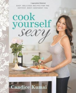 Cook Yourself Sexy: Easy Delicious Recipes for the Hottest, Most Confident You | 0